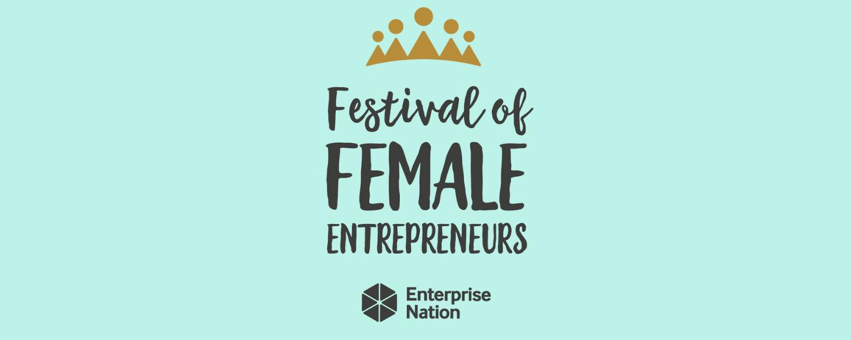 Festival of Female Entrepreneurs