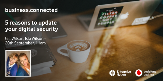 business.connected: Five reasons to update your digital security